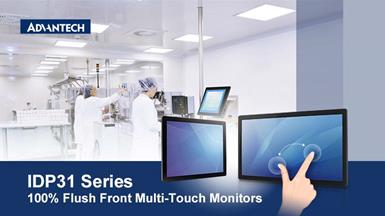 Advantech Announces IDP31 100% Flush Front Multi-Touch Monitor for Mechanical/Lab Machines, Point of Information