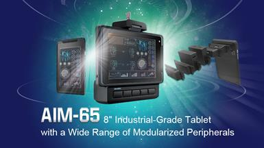 【New Product Announcement】 AIM-65 Industrial Tablet with Application-Oriented Peripherals for Fleet Management and Field Service Operations
