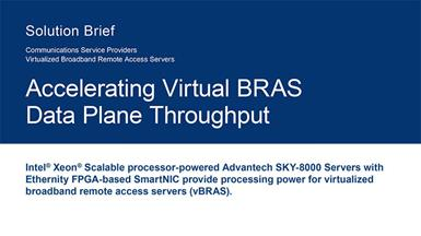 Accelerating Virtual BRAS Data Plane Throughput