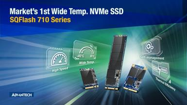 Advantech Reveals the Market First Wide Temperature Industrial NVMe SSDs