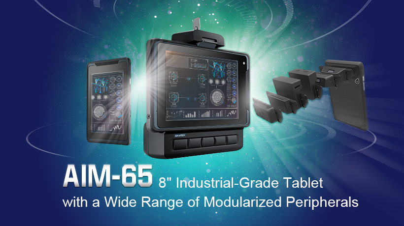 【New Product Launch】AIM-65 Industrial-Grade Tablet