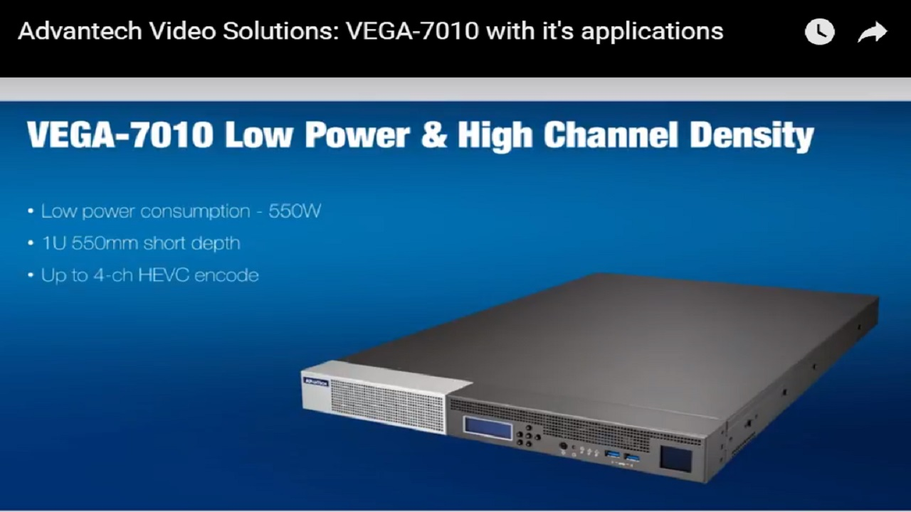 Advantech Video Solutions: VEGA-7010 wit...