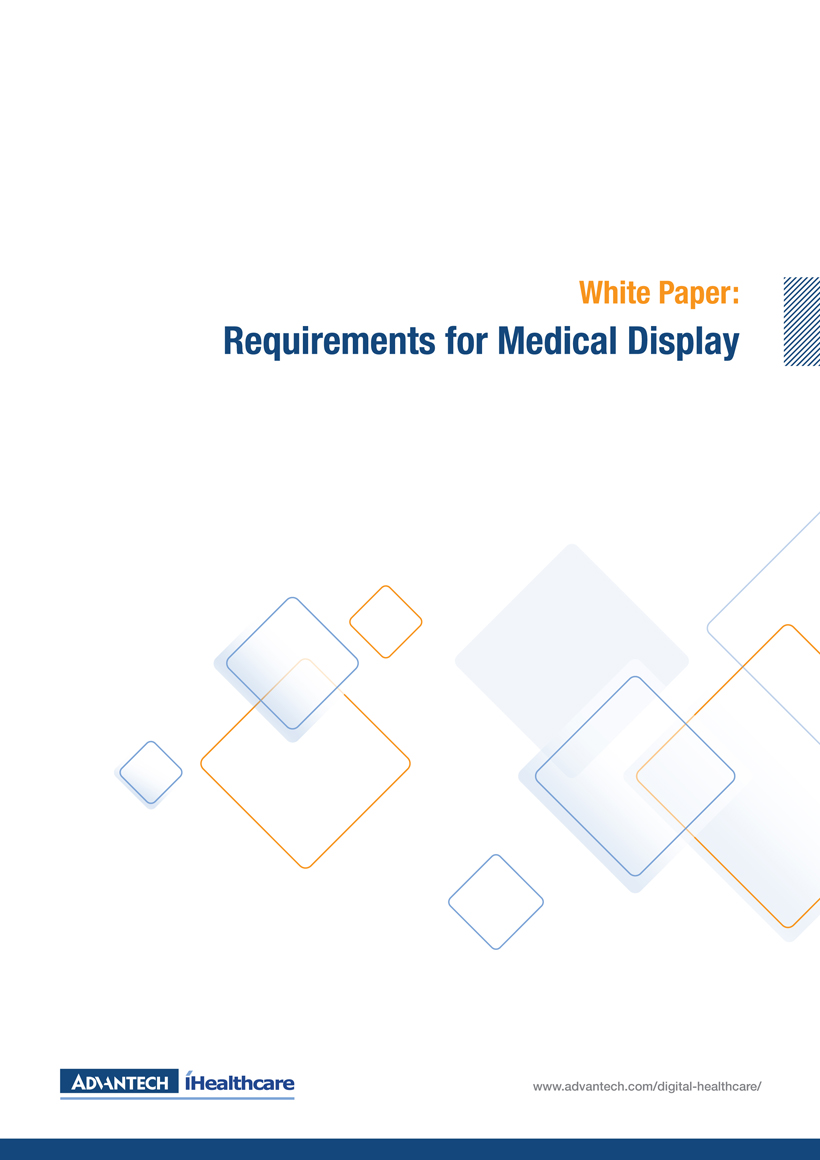 Whitepaper: Requirements for Medical Display